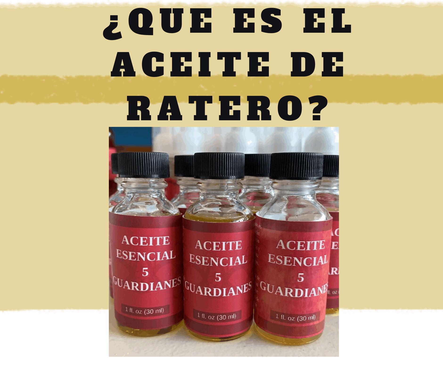 Aceite 5 guardianes nuestra receta aceite ratero